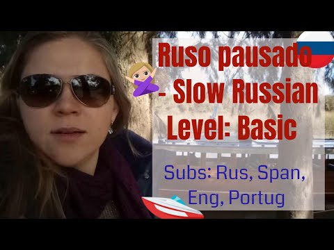 idioma-ruso-pausado:-de-paseo-por-el-río.-slow-russian:-travel-on-the-river.-subs:-rus-esp-portug