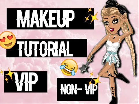 -MSP GIRLS MAKEUP TUTORIAL! VIP AND NON VIP!!-