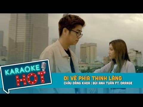 [Karaoke] Đi Về Phía Thinh Lặng - ♥️Lee Ft ♥️