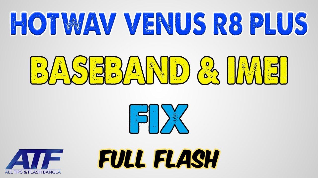 HOTWAV VENUS R8 PLUS BASEBAND & IMEI FIX BY CM2 DONGLE