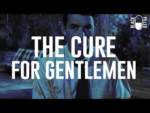 The Cure for Gentlemen