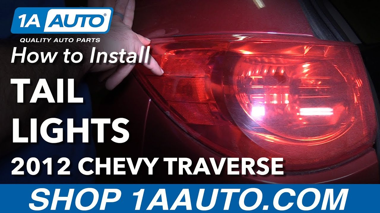 [SCHEMATICS_43NM]  How to Install Replace Tail Lights 09-12 Chevy Traverse - YouTube | 2010 Chevrolet Traverse Tail Light Harness |  | YouTube