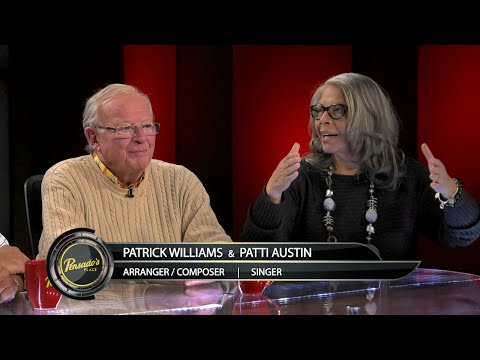 Patrick Williams and Patti Austin – Pensado's Place #243