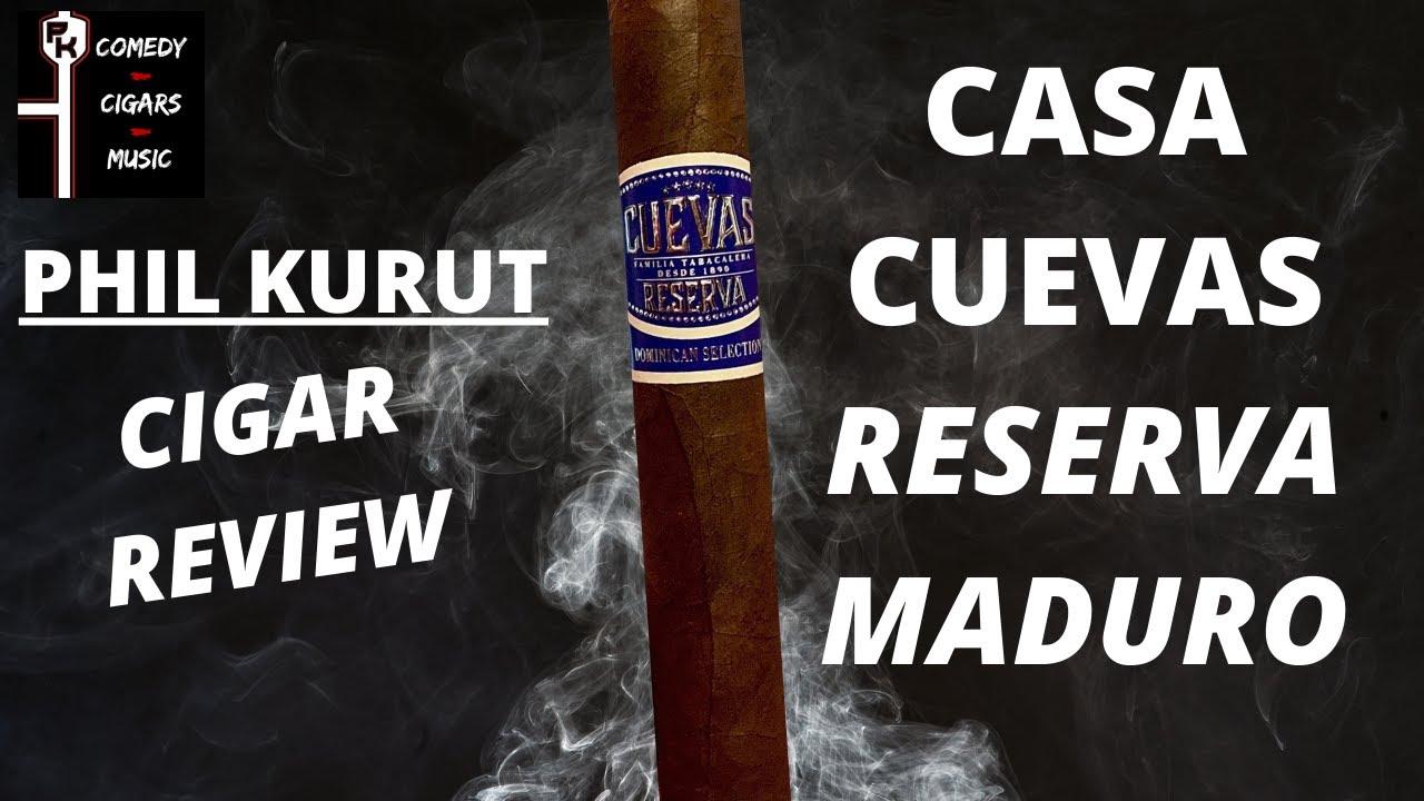CASA CUEVAS RESERVA MADURO CIGAR REVIEW