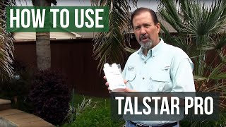 Talstar Pro Insecticide- How to use and mix