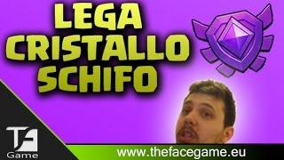 LEGA CRISTALLO SCHIFO !! --Clash Of Clans ITA--