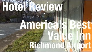 Hotel Review - Americas Best Value Inn Richmond Airport