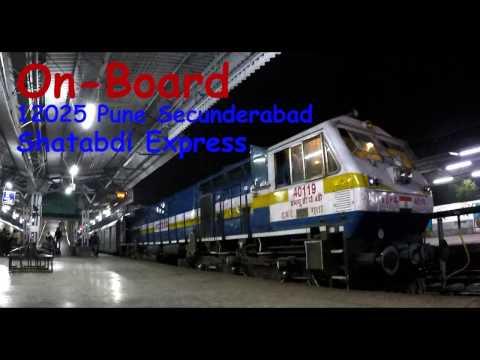 On-Board 12025 Pune Secunderabad Shatabdi Express!!!!!!