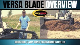 Quick Attach® Versa Blade™ 6Way Dozer Blade/Grader/Leveler