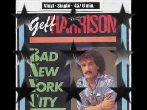 Geff Harrison  Bad New York City Original maxi version HDHQ