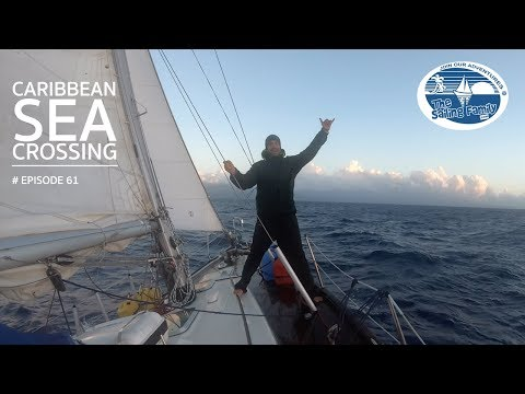 Caribbean Sea Crossing & why we never arrived in Puerto Rico (The Sailing Family) Ep.61