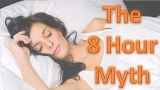 Is Sleeping 8 Hours Bad for you? The 8 hour Misconception