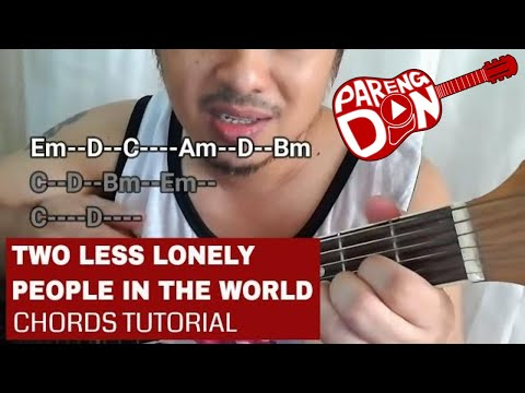 Two Less Lonely People In The World Guitar Chords Tutorial Air