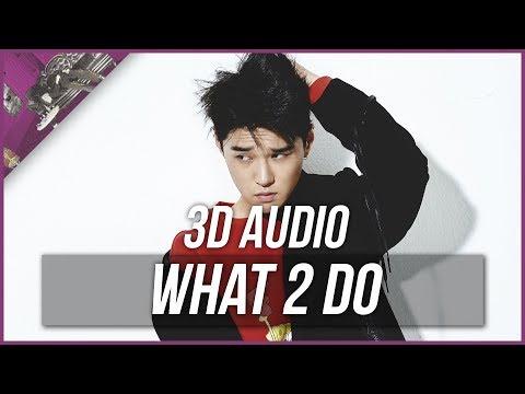 What 2 Do (feat. Crush & Jeff Ber) - Dean [3D Audio]