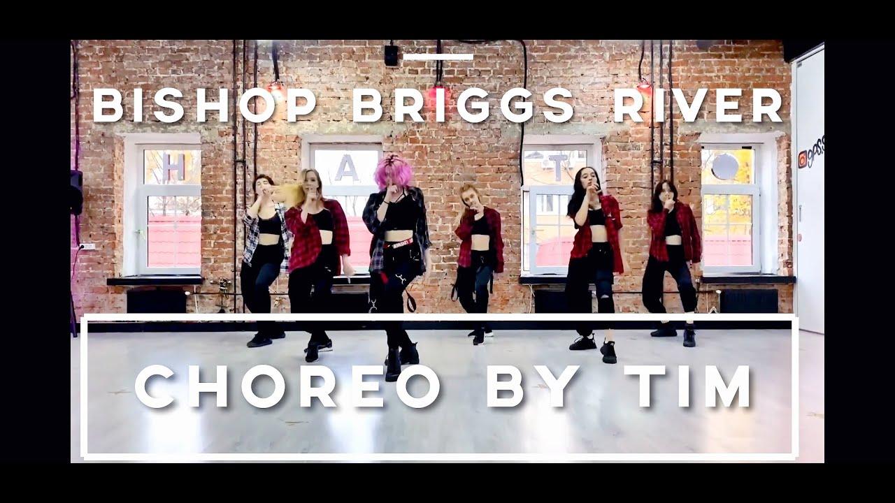 Bishop Briggs  River Tim choreography (Timofey)  1 Take ver (w Mephoria)