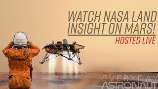 Watch NASA land INSIGHT on Mars!!!!