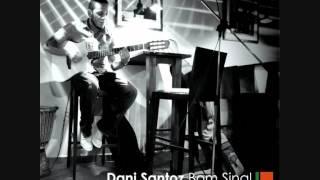 Dani Santoz @  Triste eh Sabe (Audio)