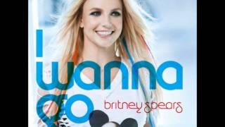 Britney Spears - I Wanna Go [MP3/Download Link] + Lyrics