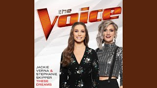 These Dreams (The Voice Performance)