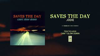 """Saves The Day """"Jodie"""""""