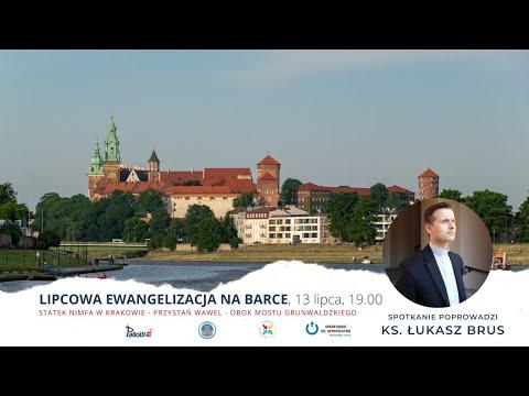 13 LIPCA 2021: EWANGELIZACJA NA BARCE - ks. Łukasz Brus