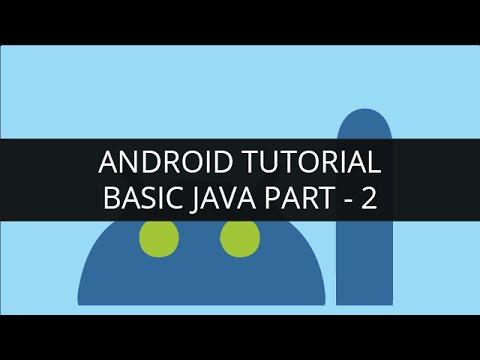 Android Tutorial Java-Basic Java(Part-2)