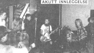 Akutt Innleggelse - Alle Er Så Harde / Hagen Jugend