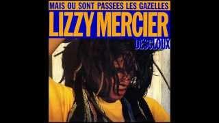 Скачать LIZZY MERCIER DESCLOUX Mais Où Sont Passées Les Gazelles 1984
