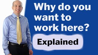 Why do you want to work here - Common Interview Questions