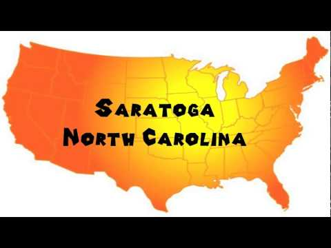 How to Say or Pronounce USA Cities — Saratoga, North Carolina