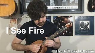 I See Fire - Ed Sheeran: Solo Ukulele