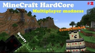 Minecraft HardCore Multiplayer Madness #2 |Featuring Soart|