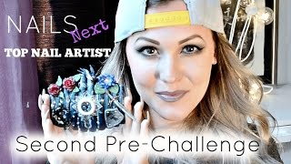 NAILS Next Top Nail Artist Second Pre-challenge
