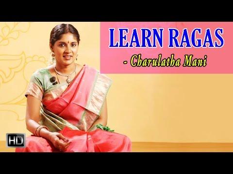 Learn Ragas With Charulatha Mani - Raga Bhairavi - Rakshabettare
