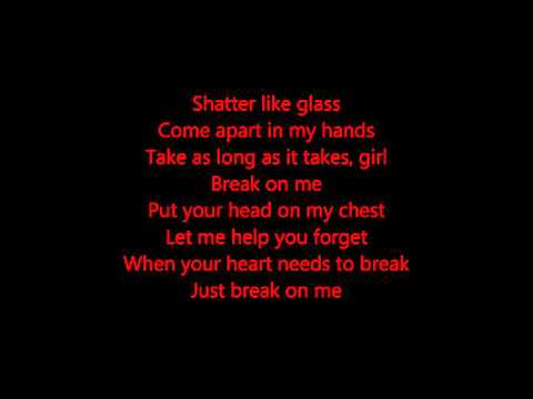 Break On Me-Keith Urban Lyrics
