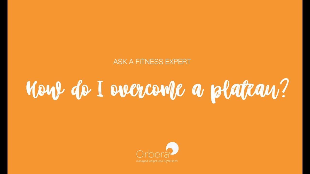 How Do I Overcome a Weight Loss Plateau?   Ask an ORBERA® Fitness ...