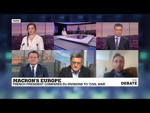 "DEBATE Macron's Europe: French president likens EU divisions to ""civil war"""