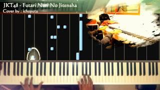 AKB48 / JKT48 - Futari Nori No Jitensha (Piano Cover)