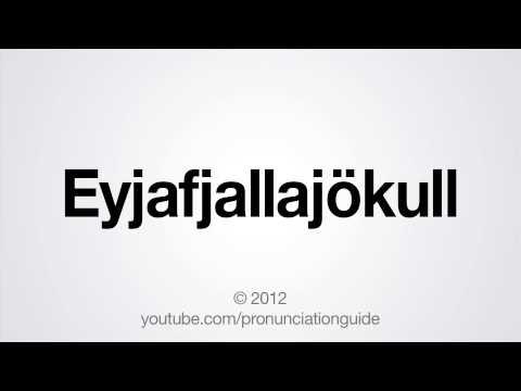 How to Pronounce Eyjafjallajökull
