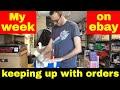 Selling on ebay UK full time - My week in reselling...