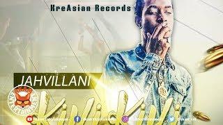Jahvillani - Killi Killi - February 2019