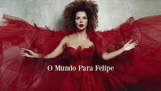 Vanessa da Mata - O Mundo Para Felipe (Áudio Oficial)