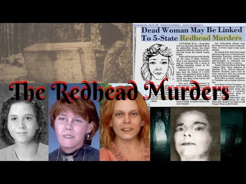 Redhead Murders: A Series of Unsolved Homicides - Learning History