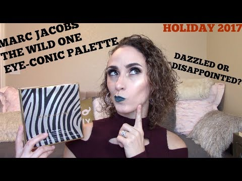 MARC JACOBS THE WILD ONE EYECONIC EYESHADOW PALETTE HOLIDAY 2017- DAZZLED OR DISAPPOINTED?