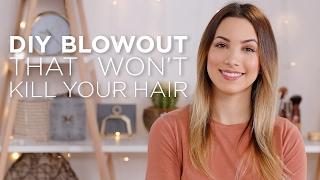 DIY Blowout That Won't Kill Your Hair
