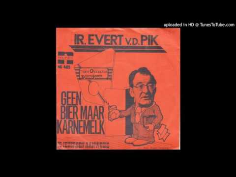 Ir.Evert van der Pik - Is iedereen aanwezig (1975)