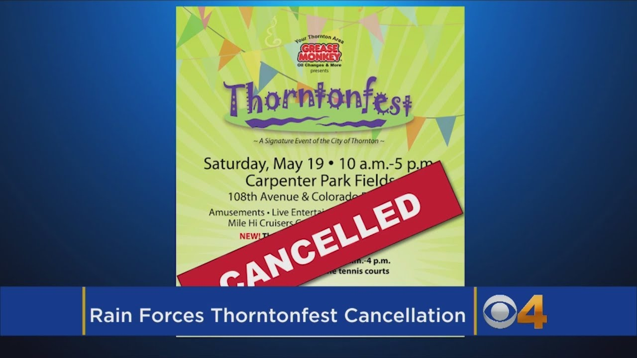 Soggy Forecast Leads Cancellation Of Thorntonfest For 2nd Straight Year