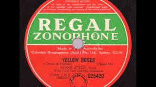 Frank Ifield With Dick Carr and His Buckaroos  Yellow Roses  REGAL ZONOPHONE G25420