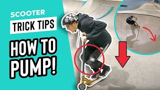 How to Pump  Scooter Tricks For Beginners