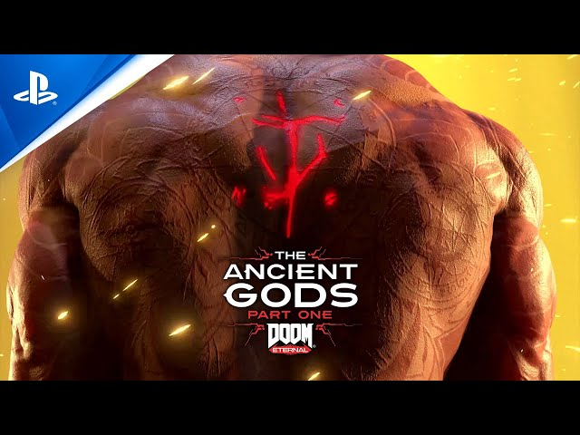 DOOM Eternal: The Ancient Gods - Part One Official Launch Trailer | PS4